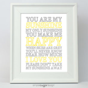 You are my sunshine sign print