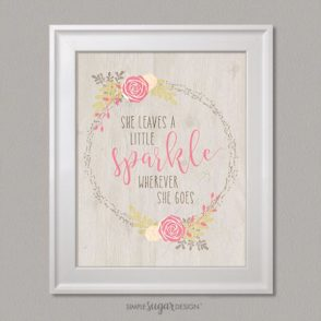 Farmhouse Floral She leaves a little sparkle quote