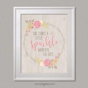 Farmhouse Floral She leaves a little sparkle quote