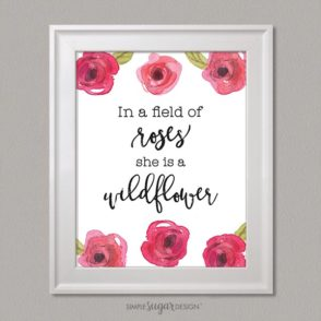 Sweet Rose Quote - In a field of roses